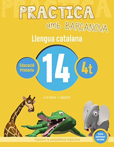 Practica amb Barcanova 14. Llengua catalana: La O àtona. L'apòstrof (Materials Educatius - Material Complementari Primària)
