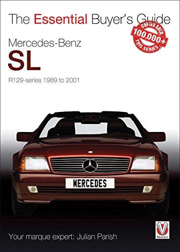Mercedes-Benz Sl R129 Series 1989 to 2001 (Essential Buyer's Guide Series) por Julian Parish