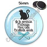 Magnet 56mm Merci maîtresse pour cette excellente année aimant frigo idée cadeau anniversaire noël année scolaire école instit vacances