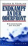 Endkampf an der Oderfront: Erinnerung an Halbe