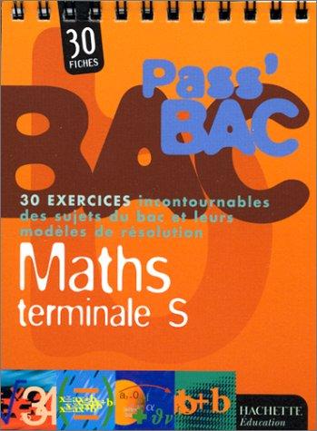Pass bac maths, terminale S par D. Blanc