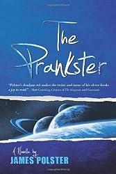 The Prankster: A Novella