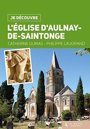 Je Dcouvre l'Eglise d'Aulnay-de-Saintonge
