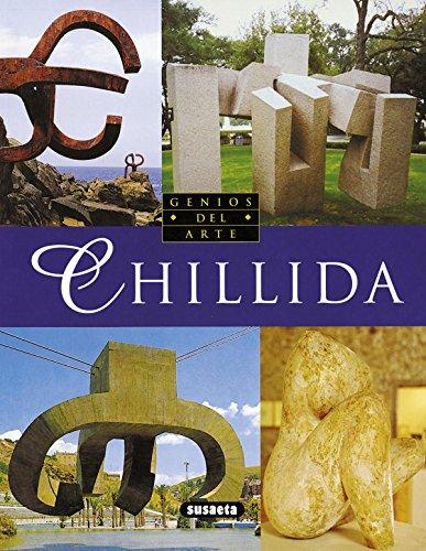 Chillida (Genios Del Arte / Artistic Geniuses) por Xavier Triado Subirana
