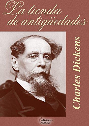 La tienda de antigüedades: Anotado por Álvaro Díaz eBook: Dickens ...
