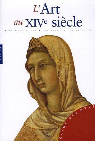 L'Art au XIVe siècle par Sandra Baragli