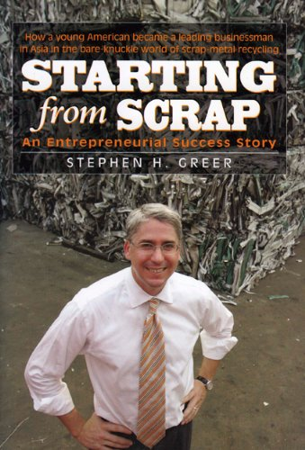 Starting From Scrap An Entrepreneurial Success Story