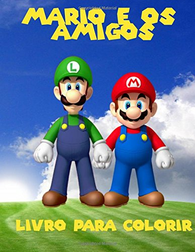 Mario e os amigos livro para colorir: um grande livro de colorir para crianças 40 páginas de diversão. por K W Books