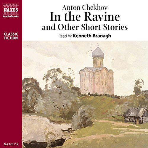 In the Ravine and Other Stories  Audiolibri