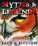 Myths & Legends (Visual Factfinder)