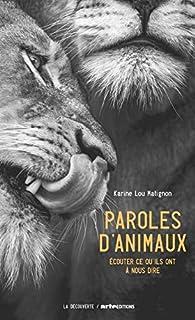 Paroles d'animaux par Karine Lou Matignon