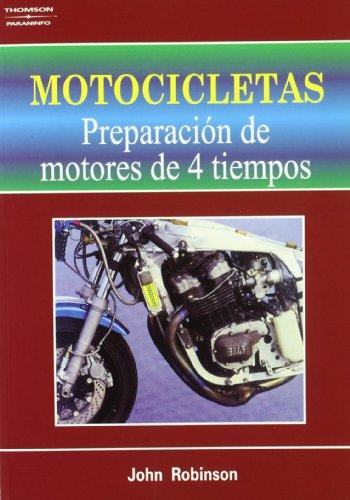 Motocicletas - reparacion de motores de 4 tiempos por John Robinson