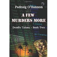 A Few Murders More: Volume 2 (Deadly Talons)