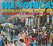 Nu Yorica!: CULTURE CLASH IN NEW YORK CITY;EXPERIMENTS IN LATIN MUSIC 19