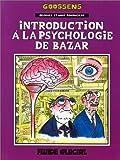 Georges et Louis, Tome 2 - Introduction à la psychologie de bazar