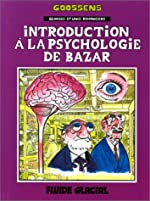 Georges et Louis, Tome 2 - Introduction à la psychologie de bazar de Daniel Goossens