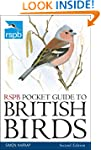 RSPB Pocket Guide to British Birds: S...