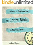How To Memorize The Entire Bible In No Time Flat