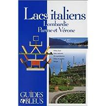 Lacs italiens - Lombardie, Parme et Vérone
