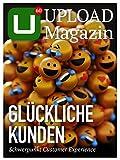 UPLOAD Magazin 60: Glückliche Kunden: Schwerpunkt Customer Experience