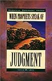 When Prophets Speak of Judgement: Habakkuk, Zephaniah, Haggai