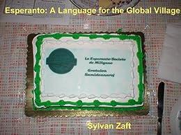 Esperanto: A Language for the Global Village by [Zaft, Sylvan]