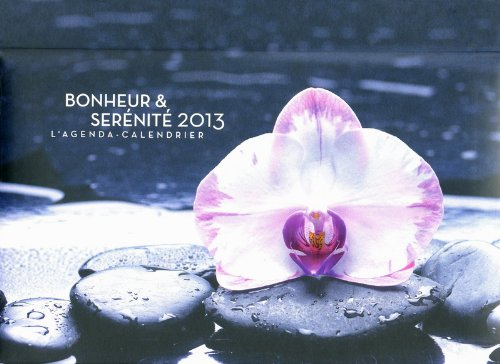 L'Agenda-Calendrier Bonheur & Serenite 2013