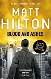 Blood and Ashes: Joe Hunter: Book Five