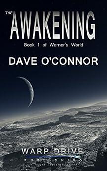 The Awakening: Book 1 of Warner's World (English Edition) van [O'Connor, Dave]