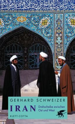 Iran: Drehscheibe zwischen Ost und West