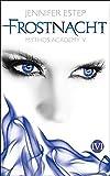 'Frostnacht: Mythos Academy 5' von Jennifer Estep