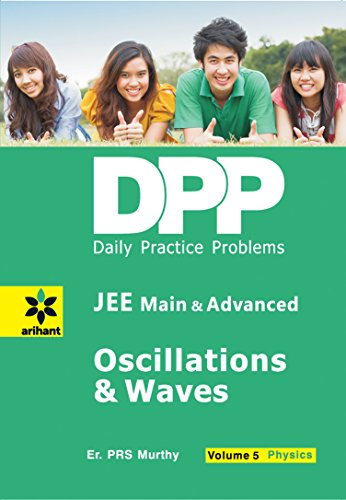 Daily Practice Problems (DPP) for JEE Main & Advanced - Oscillations & Waves Vol.5 Physics