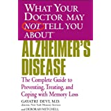 What Your Doctor May Not Tell You About(TM) Alzheimer's Disease: The Complete Guide to Preventing, Treating, and Coping with Memory Loss (What Your Doctor May Not Tell You About...) (English Edition)
