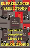 El Freelancer Sabelotodo- Libros 1-5 (Spanish Edition)
