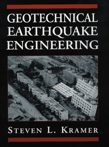 Geotechnical Earthquake Engineering (PRENTICE-HALL INTERNATIONAL SERIES IN CIVIL ENGINEERING AND ENGINEERING MECHANICS) por Steven L. Kramer