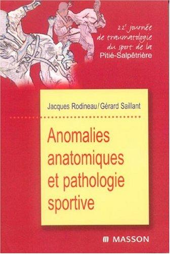 Anomalies anatomiques et pathologie sportive