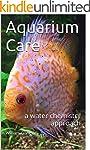 Aquarium Care: a water chemistry appr...