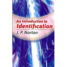 [An Introduction to Identification] (By: J. P. Norton) [published: April, 2009]