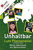 Unhaltbar: Meine Abenteuer als Welttorhüter