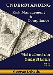 Understanding Risk Management and Compliance, What Is Different After Monday, January 18, 2016