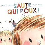 Saute qui poux ! | Lestrade, Agnès de (1964-....). Auteur