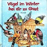 Vögel im Winter bei dir zu Gast (Kreativ- und Sachbücher)