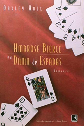Ambrose Bierce E A Dama De Espadas (Em Portuguese do Brasil)
