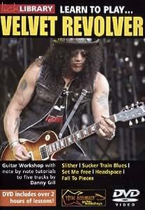 Lick Library: Learn To Play... Velvet Revolver. Pour Guitare Électrique, Guitare
