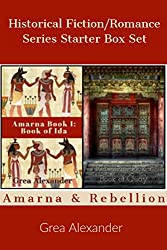Historical Fiction/Romance Series Starter Box Set: Amarna & Rebellion (Series Starters Book 2)