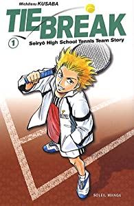Tie Break Edition simple Tome 1