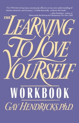 Learning to Love Yourself Workbook por Gay Hendricks