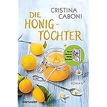 Die Honigtöchter: Roman (German Edition)