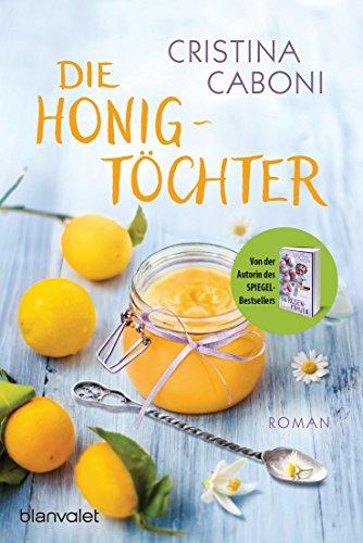 Die Honigtöchter: Roman (Insel Honig)
