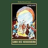 Sand des Verderbens: mp3-Hörbuch, Band 10 der Gesammelten Werke (Karl Mays Gesammelte Werke)